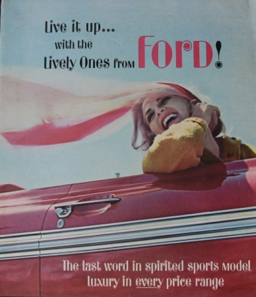 "Ford 1962 ""Live it up... with lively ones from Ford"" Automobilprospekt"