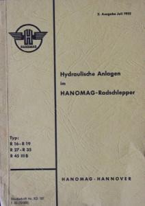 Hanomag Radschlepper R 16 bis R 45 Betriebsanleitung 1955