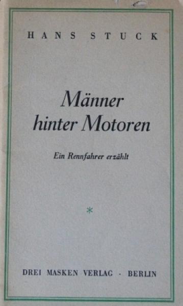 """Stuck """"Männer hinter Motoren - Ein Rennfahrer erzählt"""" Rennfahrerbiographie 1935"""