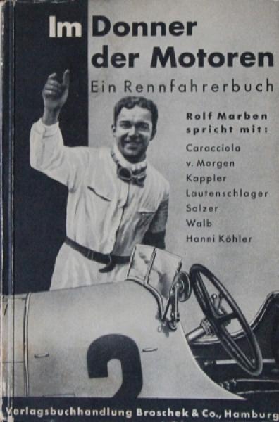"""Marben """"Im Donner der Motoren - Ein Rennfahrerbuch"""" Motorsport 1932"""