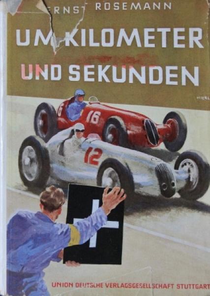 """Rosemann """"Um Kilometer und Sekunden"""" Motorrennsport 1938"""