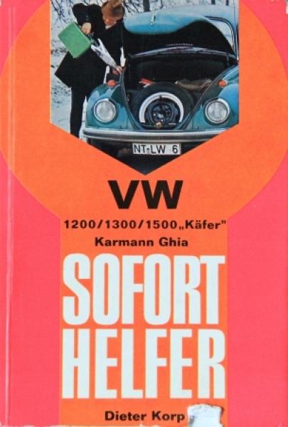 """Korp """"Volkswagen Käfer - Karmann Ghia Soforthelfer"""" Reparaturhandbuch 1968"""