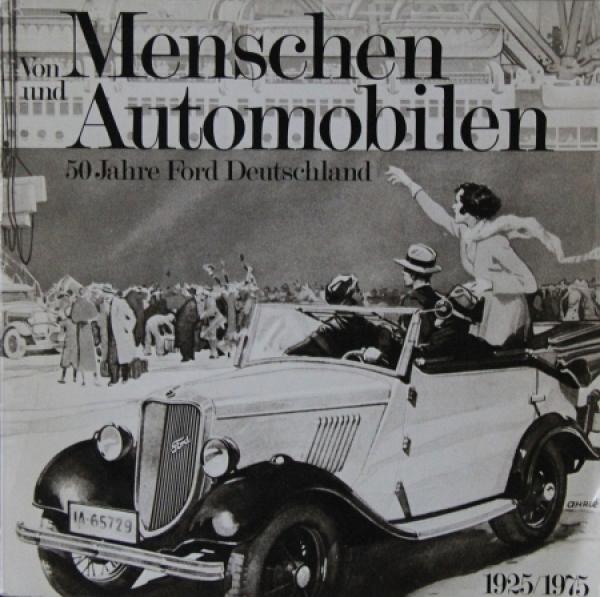 """Ford """"Von Menschen und Automobilen - 50 Jahre Ford in Deutschland"""" Ford-Historie 1975"""