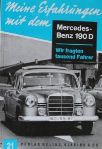 """Hansen """"Meine Erfahrungen mit dem Mercedes Benz 190 d"""" Mercedes-Technik 1960"""