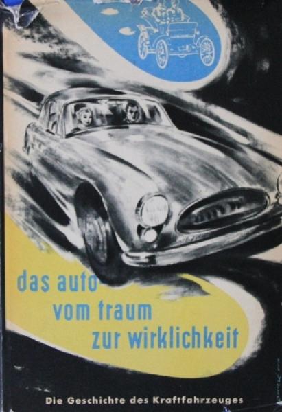 """Schulz-Witthun """"Das Auto - Vom Traum zur Wirklichkeit"""" Fahrzeughistorie 1957"""