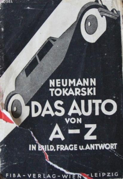 """Neumann """"Das Auto von A bis Z in Bild und Antwort"""" Fahrzeugtechnik 1932"""