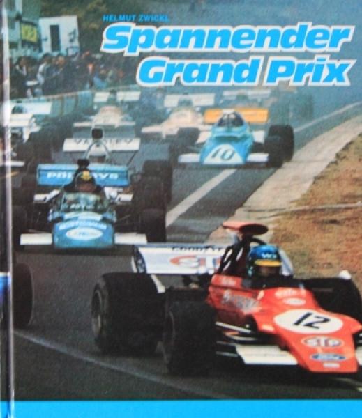 """Zwickl """"Spannender Grand Prix - Große Rennfahrer und ihre Siege"""" Motorsport-Historie 1973"""