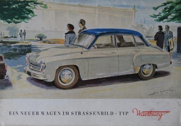 """Wartburg """"Ein neuer Wagen im Strassenbild"""" Automobilprospekt 1956"""