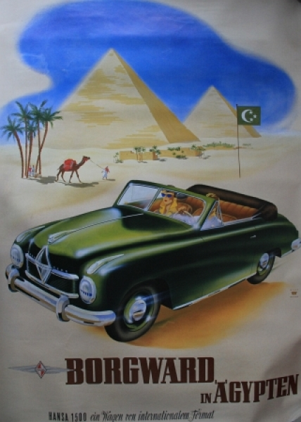 "Borgward Werbeplakat ""Borgward Hansa in Ägypten"" 1956"