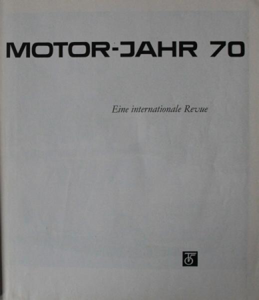 """""""Motor Jahr 1970 - Eine internationale Revue"""" Automobil-Jahrbuch"""