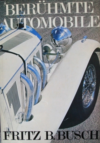 "Busch ""Berühmte Automobile"" Fahrzeughistorie-Sammelalbum 1968"