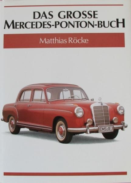 """Röcke """"Das grosse Mercedes-Ponton Buch"""" Fahrzeughistorie 1994"""