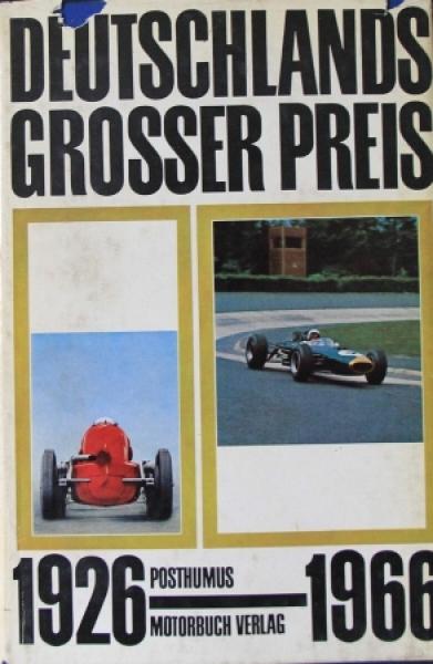 "Posthumus ""Deutschlands Grosser Preis 1926-1966"" Motorrennsport-Historie 1967"