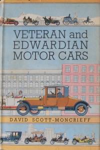 "Scott-Moncrieff ""Veteran and Edwardian Motorcars"" Fahrzeughistorie 1956"