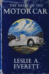 "Everett ""The shape of the Motorcar"" Fahrzeughistorie 1955"