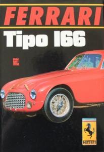 """Rogliatti """"Ferrari Tipo 166"""" Ferrari-Historie 1987"""