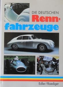 """Edler """"Die deutschen Rennfahrzeuge"""" Rennsport-Historie 1956 (8899)Edler """"Die deutschen Rennfahrzeuge"""" Rennsport-Historie 1956"""