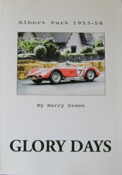 "Green ""Glory days - Albert Park 1953-58"" Motorsport-Historie 2002"