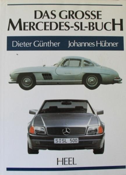 """Günther """"Das grosse Mercedes-SL-Buch"""" Fahrzeug-Historie 1989"""