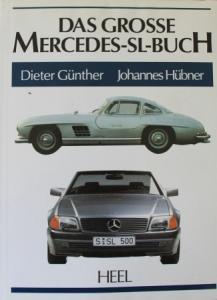 """Günther """"Das grosse Mercedes-SL-Buch"""" Mercedes-Historie 1989"""