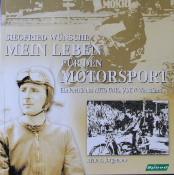 """Jorgensen """"Siegfried Wünsche - Mein Leben für den Motorsport"""" Rennfahrer-Biographie 1999"""