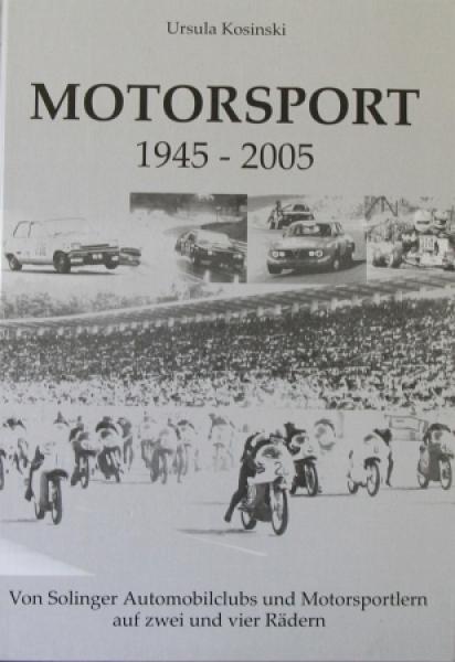 """Kosinski """"Solinger Motorsport auf zwei und vier Rädern 1945-2005"""" Motorsport 2005"""