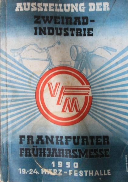 """""""Ausstellung der Zweirad-Industrie - Frankfurter Frühjahrsmesse"""" Ausstellungskatalog 1950"""