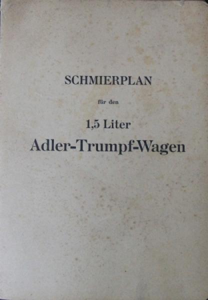Adler Trumpf Wagen 1,5 Liter Schmierplan 1931 Betriebsanleitung
