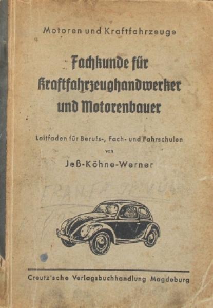 """Jeß """"Fachkunde für Kraftfahrzeughandwerker und Motorenbauer"""" Fahrzeugtechnik 1942"""