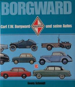 """Schmidt """"Borgward und seine Autos"""" Borgward-Firmen-Historie 1986"""