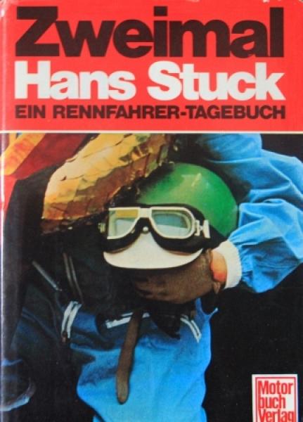 """Stuck """"Zweimal Hans Stuck"""" signierte Rennfahrer-Biographie 1972"""