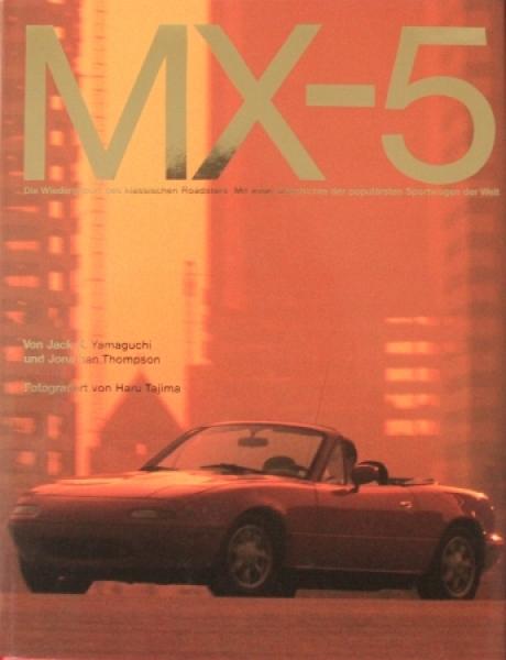 """Yamaguchi """"MX-5 - Die Wiedergeburt des klassischen Roadsters"""" Mazda-Fahrzeughistorie 1990"""