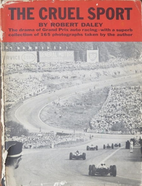 "Daley ""The cruel Sport"" Motorrennsport-Historie 1963"