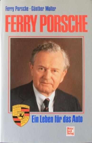 "Molter ""Ferry Porsche"" Porsche-Biographie 1989"
