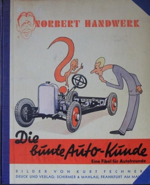 """Fechner """"Die bunte Auto-Kunde"""" Fahrzeug-Technik 1936"""