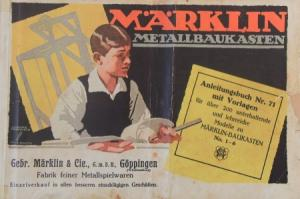 """Märklin """"Metallbaukasten Anleitungsbuch Nr. 71 mit Vorlagen"""" Spielzeugkatalog 1930"""