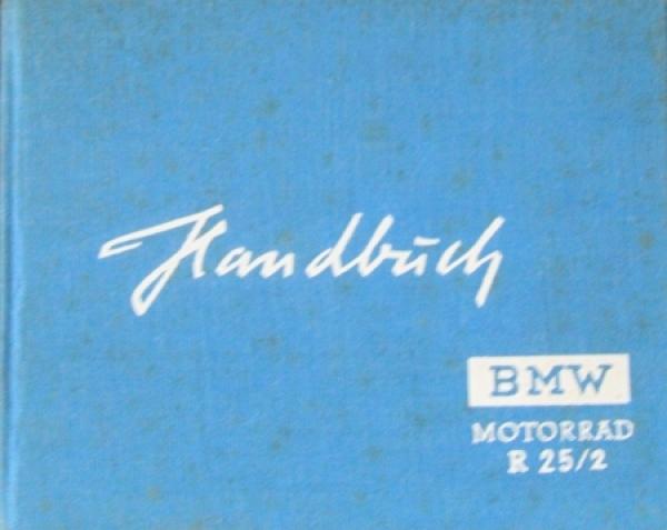 BMW Motorrad R 25/2 Bedienungs-Handbuch 1952