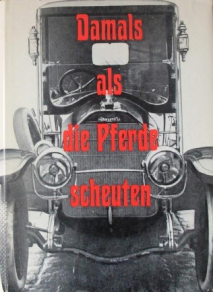 """Seper """"Damals als die Pferde scheuten"""" Österreichische Fahrzeughistorie 1968"""