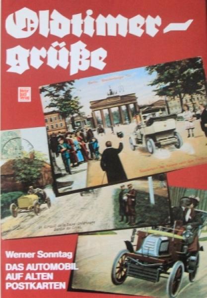"""Sonntag """"Oldtimergrüße - Das Automobil auf alten Postkarten"""" Fahrzeughistorie 1981"""