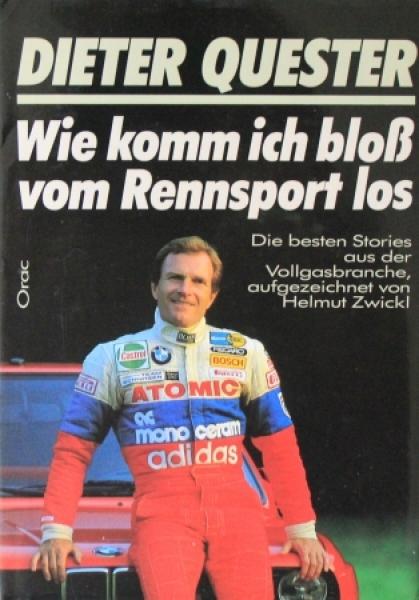 """Quester """"Wie komm ich bloß vom Rennsport los"""" Motorrnsport-Historie 1987"""