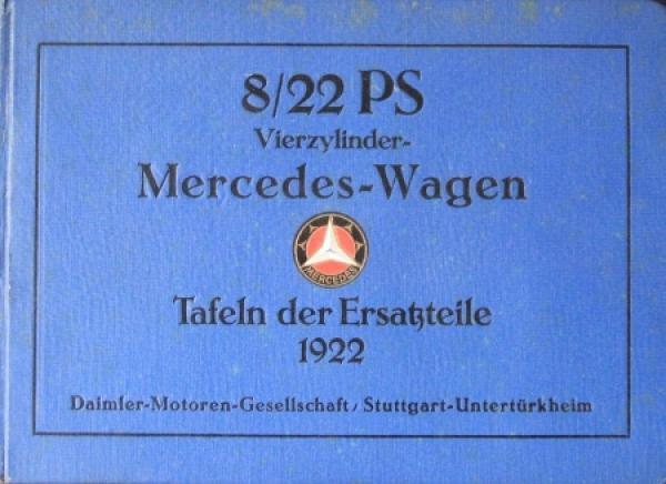 Mercedes-Benz 8/22 PS Vierzylinder-Wagen Ersatzeilliste 1922