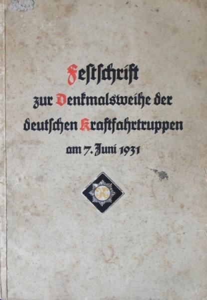 """""""Festschrift zur Denkmalsweihe der deutschen Kraftfahrtruppen"""" Militär-Historie 1931"""