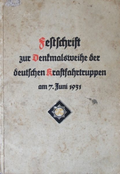 """Festschrift zur Denkmalsweihe der deutschen Kraftfahrtruppen"" Offiziers-Chronik 1931"