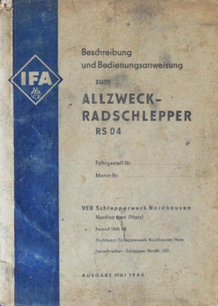 IFA Allzweck-Radschlepper RS 04 Betriebsanleitung 1954