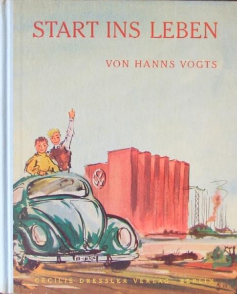 "Vogts ""Start ins Leben"" Volkswagen-Historie 1954"