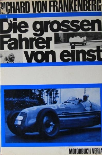 """Frankenberg """"Die grossen Fahrer von einst"""" Rennfahrer-Biographien 1966"""