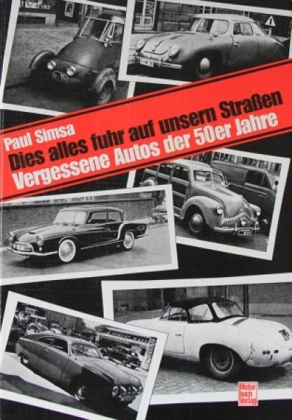 """Simsa """"Dies alles fuhr auf unseren Straßen"""" Fahrzeug-Historie 1988"""