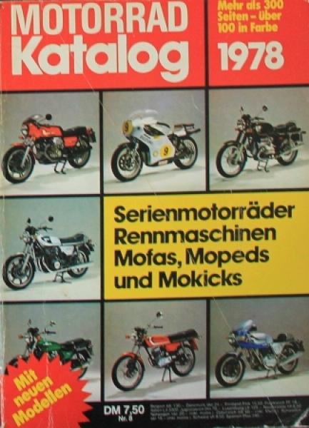 """Motorrad Katalog 78 - Serien- und Rennmaschinen"" Jahreskatalog 1978"