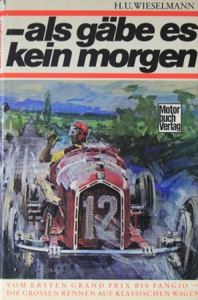 """Wieselmann """"...als gäbe es kein morgen"""" Motorsport-Historie 1969"""