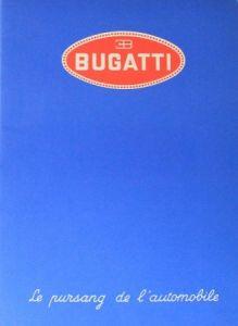 "Bugatti Modellprogramm ""Le pursang de l'automobile"" 1937 Automobilprospekt"